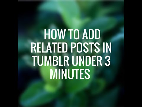 How to Add Related Posts in Tumblr Under 3 Minutes