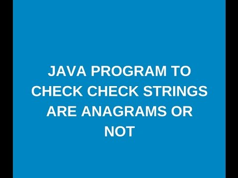 Write a java program to check two strings are anagrams
