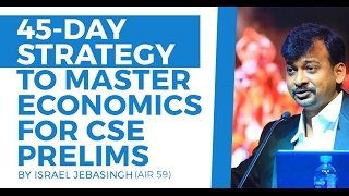 AIR 46 CSE 2004 Israel Jebasingh: Master Indian Economy in 45 days for Cracking CSE Prelims 2017