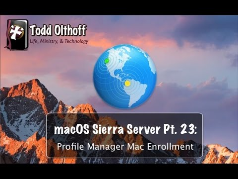 macOS Sierra Server Part 23: Profile Manager Mac Enrollment