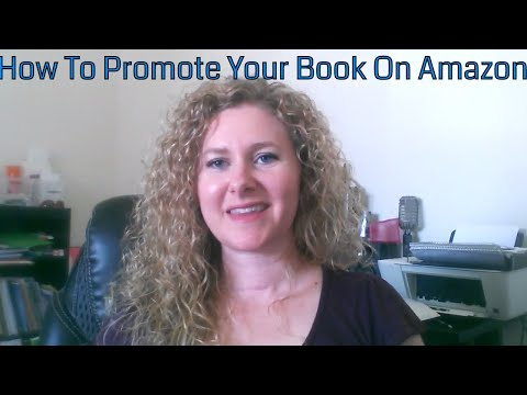 How To Promote Your Book On Amazon