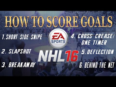 NHL 16 Tips and Tricks - How to Score Goals  | Full Scoring Guide