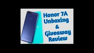 Honor 7A Phone Unboxing & Giveaways + Reviews in HINDI.