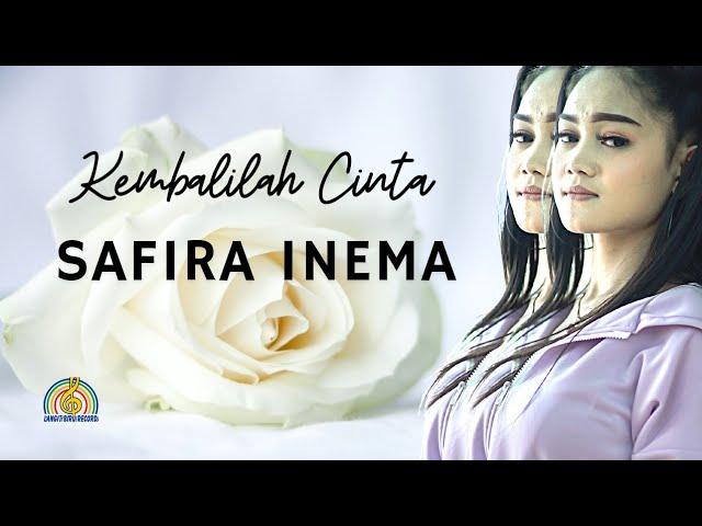 Download Safira Inema - Kembalilah Cinta MP3 Gratis