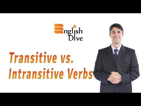 Transitive vs. Intransitive Verbs