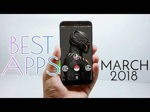 Top 5 Best Apps For Android-March 2018!
