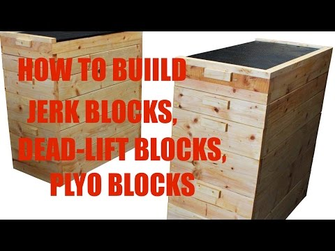 How To Build Jerk Blocks, Dead-Lift Blocks, Plyo Blocks - DIY Gym Equipment