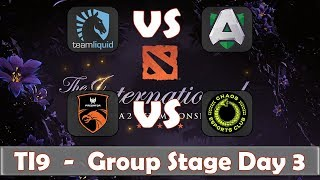Liquid vs Alliance | TNC vs Chaos | The International 2019 | Dota 2 TI9 LIVE | Group Stage Day 3