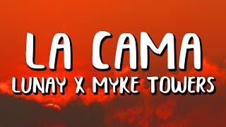 Lunay, Myke Towers - La Cama (Letra)