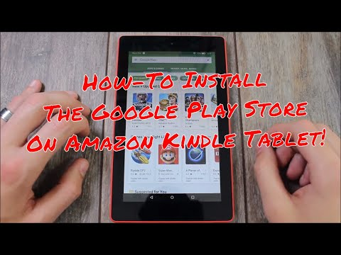 How-To Install The Google Play Store On Amazon Kindle Fire Tablets!