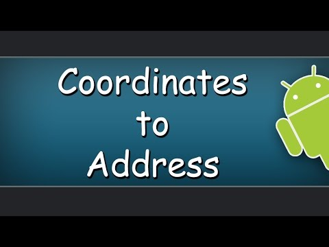 How To Convert GPS Coordinates To Address In Android