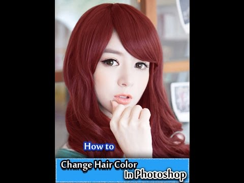 How to Changing Hair Color In Photoshop [ Tutorial ]