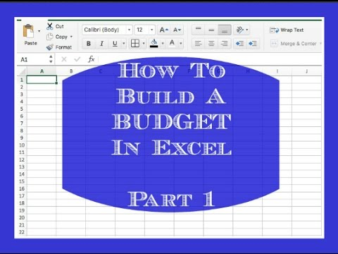 How To Build A Budget In Excel - Part 1