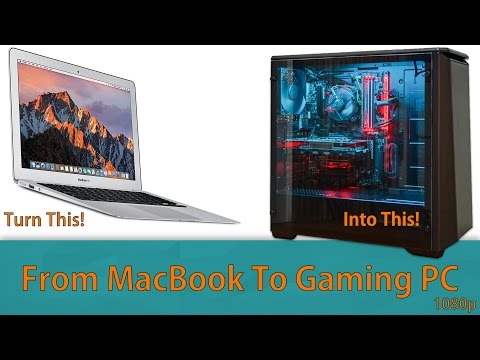 From Macbook to Gaming PC - The easy and practical way!