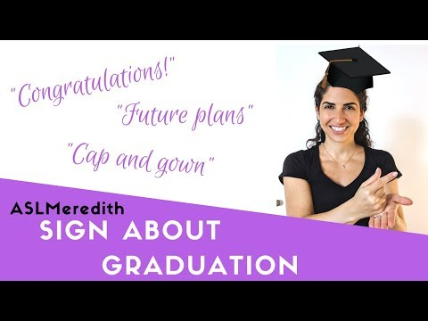 Learn ASL: How to Sign about Graduation in American Sign Language