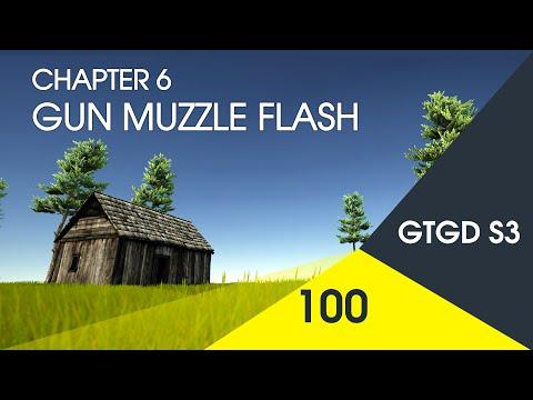 [100] Gun Muzzle Flash - How To Make A Game