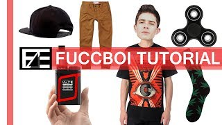 How to | Dress Like a Fuccboi