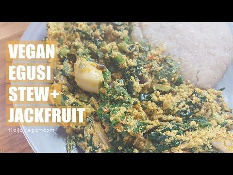 How to make Nigerian vegan egusi/melon seed stew with jackfruit - [no palm oil] - Naija Vegan