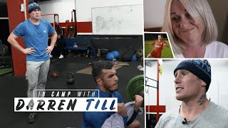 In Camp With: Darren Till | Episode Two, Family Life | UFC 244: Gastelum v Till preview
