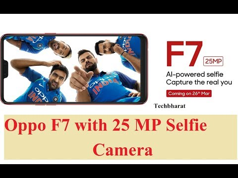 Oppo F7 can click perfect Selfie with 25 MP Camera : Check Price and Specs (Hindi)
