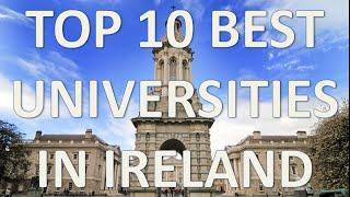 Top 10 Best Universities In Ireland/Top 10 Universidades De Irlanda