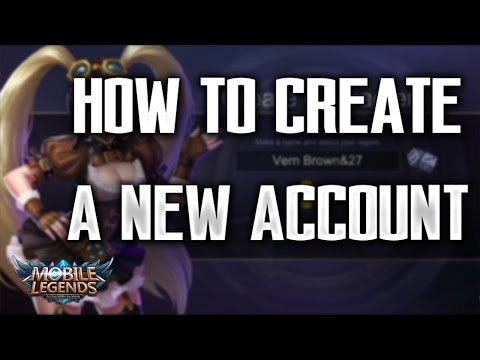 Mobile Legends | CREATE A NEW ACCOUNT 100% WORKING [IOS & ANDROID]