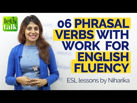 06 Phrasal verbs with 'Work' for English Fluency – Free English Speaking Lesson Online
