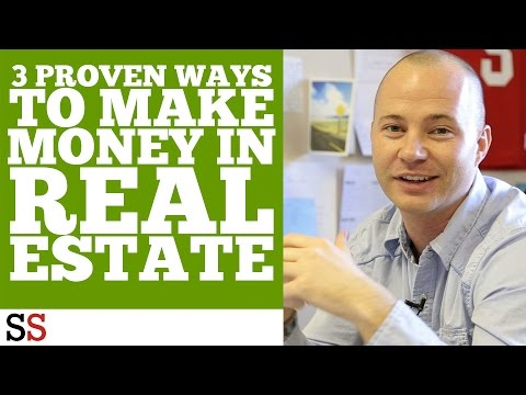 3 Proven Ways to Make Money in Real Estate