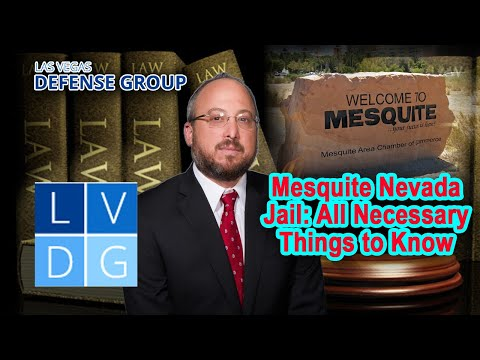 Mesquite Nevada Jail: Address, visiting hours, and phone calls