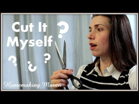 How To Cut Hair at Home | Homemaking Maven