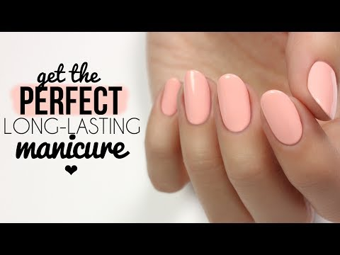 Tips & Tricks To Get The Perfect, Long-Lasting Manicure!