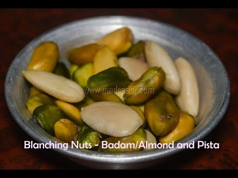 Blanching Almonds and Pista / How to blanch almonds/badam and pista - DIY videos | Madraasi