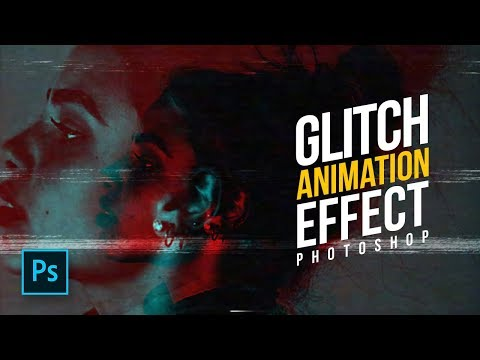 How to Create a Glitch Effect Animation in Photoshop - Photoshop Tutorials