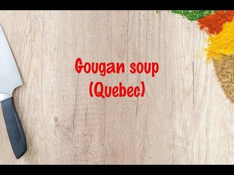 How to cook - Gougan soup (Quebec)