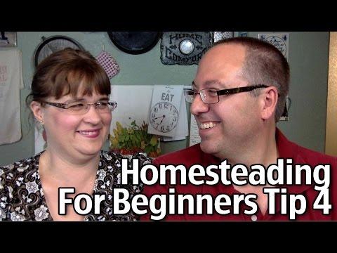 Homesteading for Beginners Tip #4