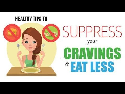 Healthy Tips to Suppress Your Cravings and Eat Less