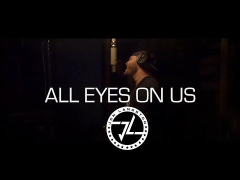 Jon Langston - All Eyes On Us (Lyric Video)