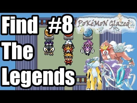 Pokemon Glazed Finding The Legends #8 - The Legendary Beasts (Entei/Raikou/Suicune
