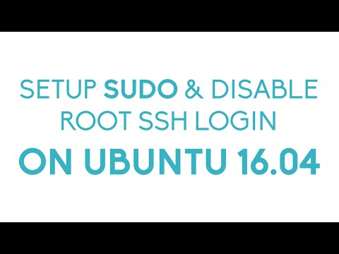 How To Setup Sudo And Disable Root SSH Login - Granting Sudo To a User And Disabling Root SSH Access