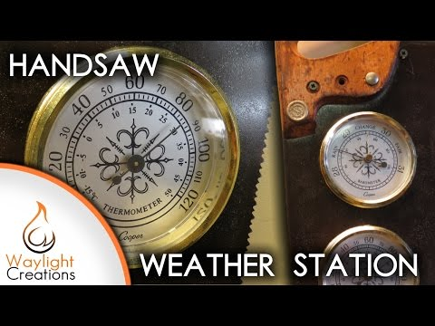 Handsaw Weather Station - Upcycle