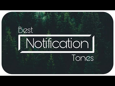 Top 5 Awesome Best Ever Notification Tones