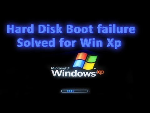 Hard Disk Boot failure Solved for Win Xp