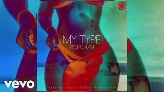 Popcaan - My Type (Audio)
