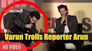 Varun Trolling Reporter Arun   Funniest Media Troll   Varun Dhawan At Jagran Cinema Summit