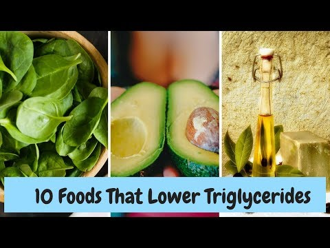 How to Lower Triglycerides -10 Foods That Lower Triglycerides
