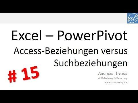 Excel - PowerPivot # 15 - Beziehungen über mehrere Tabellen - Access versus PowerPivot