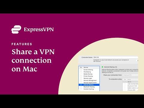 Mac VPN connection sharing tutorial with ExpressVPN