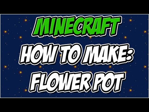 Minecraft Xbox 360 Edition: How to make a flower pot.