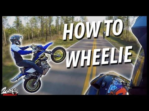 Learn How To WHEELIE! The ONLY Tutorial You'll Ever Need