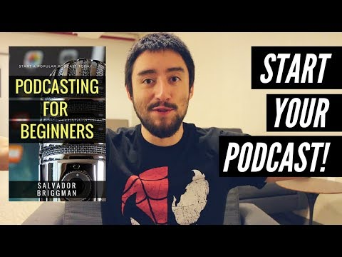 **New Book** Podcasting for Beginners: Start, Grow and Monetize Your Podcast